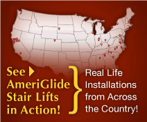 Checkout AmeriGlide Stair Lifts in Action